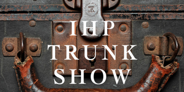 IHP Trunk Show