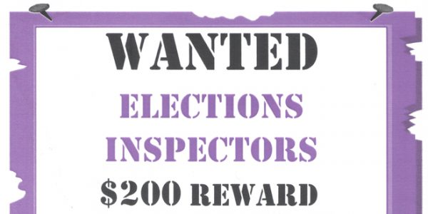 POSITIONS AVAILABLE: Election Inspectors