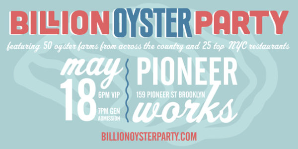 4th Annual Billion Oyster Party