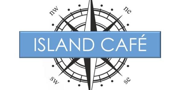 Island Café Open